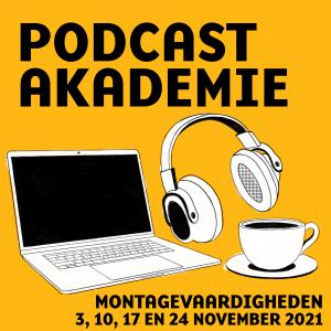 Artwork Podcastakademie montagevaardigheden november 2021. Tegen een gele achtergrond zie je een getekende laptop, koptelefoon en koffie kop